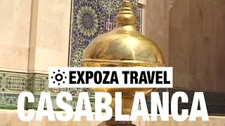 Casablanca Morocco  City new picture : Casablanca Vacation Travel Video Guide