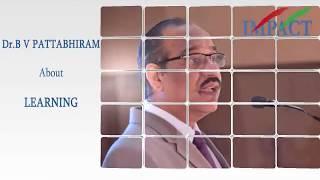 B V Pattabhiram sir talk on  Learning