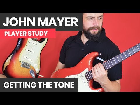 How To Get The John Mayer Lead Tone - What Gear Do I Need?