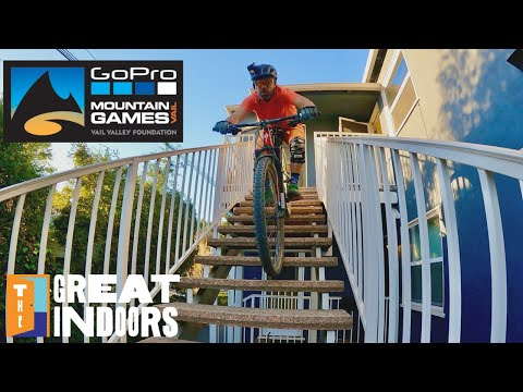 THE GREAT INDOORS - Season 2: Ep 8 - GoPro Mountain Games