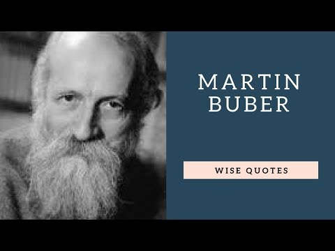 Leadership quotes - Martin Buber Saying & Quote  Positive Thinking & Wise Quotes Salad  Motivation  Inspiration
