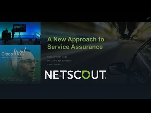 A New Approach To Service Assurance in A Connected World, NETSCOUT At Cisco Live 2015