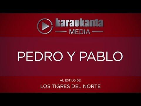 Karaokanta - Los Tigres del Norte - Pedro y Pablo
