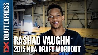 Rashad Vaughn - 2015 Pre-Draft Workout & Interview - DraftExpress