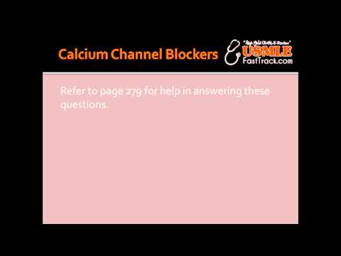 Calcium Channel Blockers - Nifedipine, Verapamil, Diltiazem & Amlodipine
