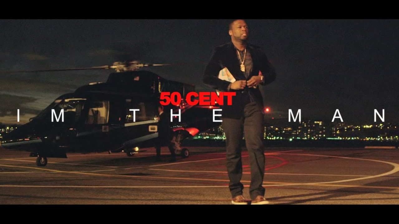 50 Cent – I'm The Man (Video)