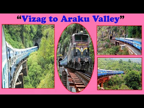 """Vizag to Araku Valley"" Train Journey 