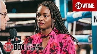 Claressa Shields on Christina Hammer Fight | ShoBox: The New Generation