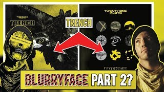 THE BLURRYFACE ERA ISN'T OVER YET?? - Trench Twenty One Pilots (NATN COMMENTS)