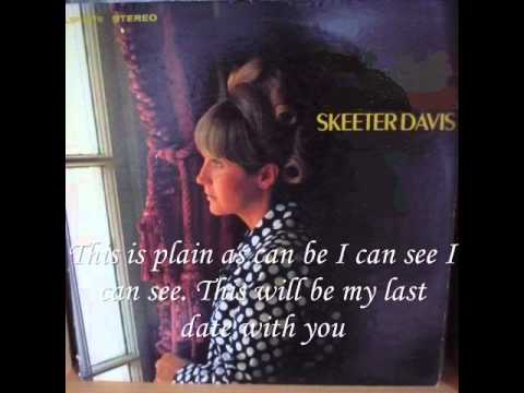 "*** ""My Last Date"" - Skeeter Davis - Lyrics"