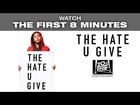 THE HATE U GIVE - Watch the first 8 minutes