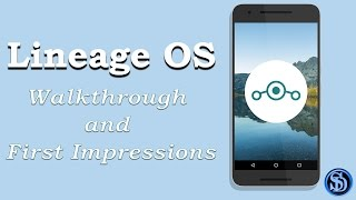 Lineage OS ROM ....My first impressions!! Lineage OS review on the nexus 6P Dakoin's road to the perfect ROM (Episode 1) ...
