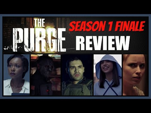The Purge Season 1 Episode 10 A Nation Reborn Finale REVIEW (SPOILERS)