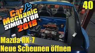 Mazda RX-7 | #40 | Neue Scheunen öffnen | Car Mechanic Simulator 2018
