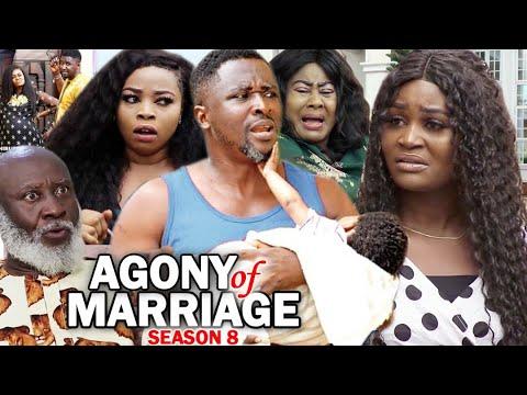 AGONY OF MARRIAGE SEASON 8 - New Movie | 2020 Latest Nigerian Nollywood Movie Full HD