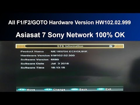 GOOD NEWS | ALL F1/F2/Goto Receiver Latest Software Asiasat 7 Sony Network Working Fine | 04-07-2018