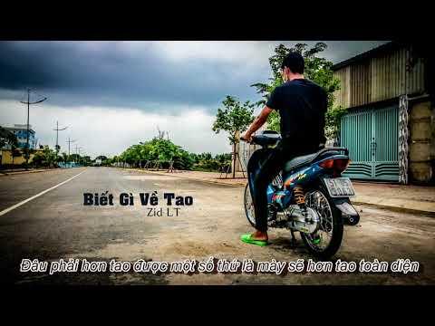 Video [Video Lyric] _ Biết Gì Về Tao _ Zid LT download in MP3, 3GP, MP4, WEBM, AVI, FLV January 2017