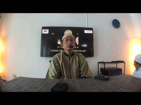 PERBAIKI AQIDAHMU - Ustadz Abu Yahya Badrusalam Lc -  Majelis Al Qantarah