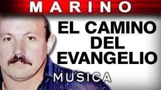El Camino Del Evangelio (musica) - Stanislao Marino