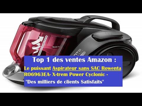 Top 1 des ventes Amazon : Le puissant Aspirateur sans SAC Rowenta RO6963EA- X-trem Power Cyclonic