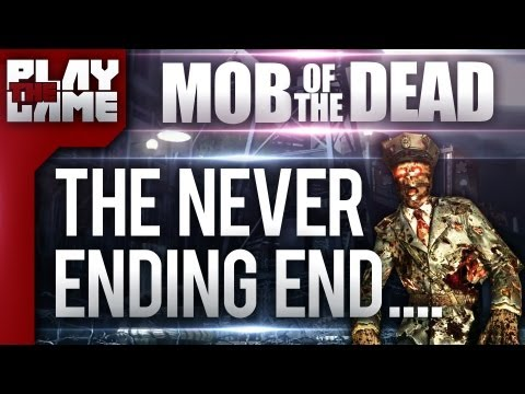 MOB OF THE DEAD | The Never Ending End (Black Ops 2 Zombies Song)
