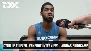 Cyrille Eliezer-Vanerot Interview - Adidas Eurocamp