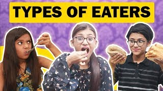 Types Of Eaters | Latest Comedy Video | Samreen Ali