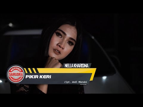 Video Nella Kharisma - Pikir Keri (Official Music Video) download in MP3, 3GP, MP4, WEBM, AVI, FLV January 2017
