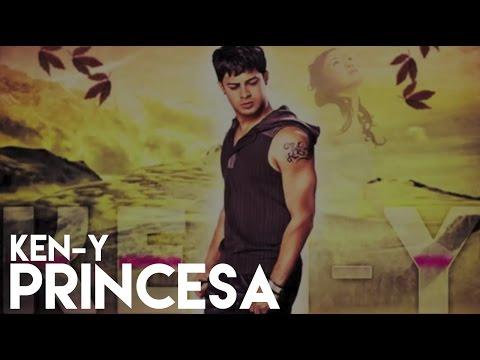 Ken-Y - Princesa [Official Audio]