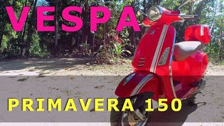 4. VESPA PRIMAVERA 150 : Ride and Review