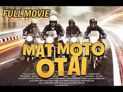 MAT MOTO OTAI 2016 HD Full Movie *RE-UPLOADED