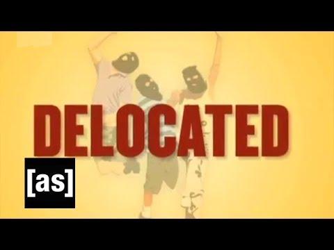 New Episodes Sundays at 10pm  | Delocated | Adult Swim