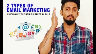 2 Types of Email Marketing  Which one should you prefer in 2017  Digital Marketing For Freehttps://www.digitalmarketingforfree.com/2-types-of-email-marketing/2 Types of Email Marketing  Which one should you prefer in 2017  Digital Marketing For FreeAs we mentioned earlier that, email marketing is all about promoting your brand or service via an email where the receiver has given you a permission to send them an email which is essentially any e-mail a company sends out to people.This email can be categorised into different types:https://www.digitalmarketingforfree.com/2-types-of-email-marketing/2 Types of Email Marketing  Which one should you prefer in 2017  Digital Marketing For Freehttps://youtu.be/WFD1-ice81o