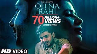 Video Oh Na Rahi: Goldboy (Full Song) | Nirmaan |  Latest Punjabi Songs 2018 MP3, 3GP, MP4, WEBM, AVI, FLV September 2018