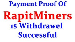 Website Link:- https://rapidminers.com/?ref=TechnicTech         Hi friends welcome to Technic Tech channel and today I am going to share Payment Proof of RapidMiners  Live 1$ Withdrawal Proof Showing  Earn Free Bitcoin Without Invest .******************************************************************JOIN Technic Tech Whatsapp Group & Support us : https://chat.whatsapp.com/E1WSGkIMN551y5CzoEz2ep******************************************************************Like My Facebook Page :- https://www.facebook.com/TechnicTechFollow Me On Google+ :- https://plus.google.com/b/111856524282932590081Subscribe Me :- https://www.youtube.com/channel/UCn7tQqwYbs6ZLzhEN76uZ-A?sub_confirmation=1