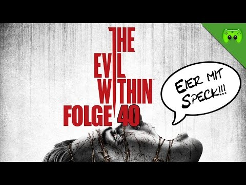 THE EVIL WITHIN # 40 - Krakendingsda (Reupload) «» Let's Play The Evil Within | Full HD
