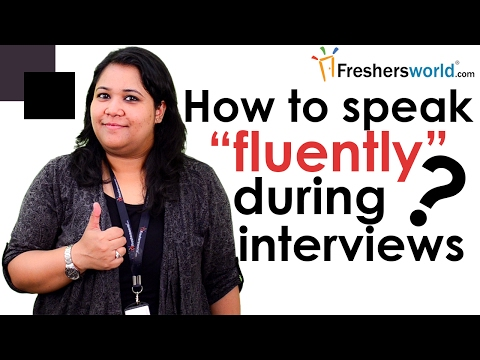 How to speak fluently during interviews? –Interview Tips,Communication Skills,Confidence Building