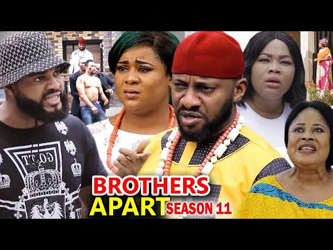 BROTHERS APART SEASON 11 - Yul Edochie New Movie 2020 Latest Nigerian Nollywood Movie Full HD