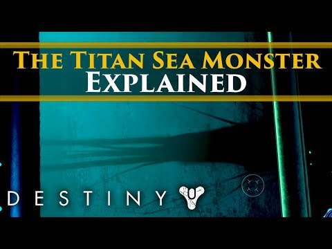 Destiny 2 Lore - Sea Monsters On Titan? The Leviathan Of Titan Explained!