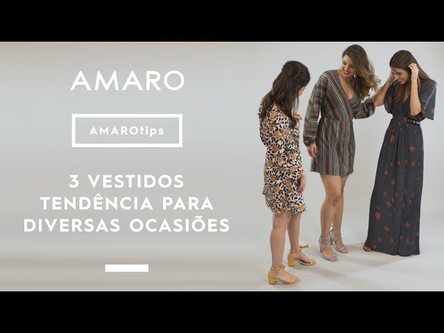 3 VESTIDOS TENDÊNCIA PARA DIVERSAS OCASIÕES | #AMAROteam - Amaro