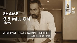 Video SHAME I RANVIR SHOREY I SWARA BHASKER I BARREL SELECT LARGE SHORT FILMS MP3, 3GP, MP4, WEBM, AVI, FLV Januari 2019