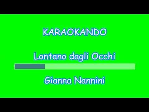 , title : 'Karaoke Italiano - Lontano dagli Occhi - Gianna Nannini ( Sergio Endrigo) Testo'