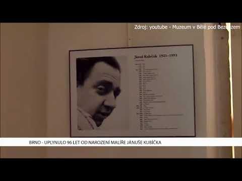 TV Brno 1: 5.12.2017 Uplynulo 96 let od narození malíře Jánuše Kubíčka