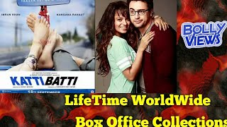 KATTI BATTI 2015 Bollywood Movie LifeTime WorldWide Box Office Collections Verdict Hit Or Flop