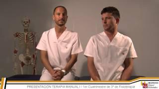 UMH - Terapia Manual I: PRESENTACIÓN DE LA ASIGNATURA