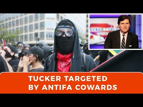 ANTIFA cowards threaten Tucker Carlson at home: Try to scare America into silence
