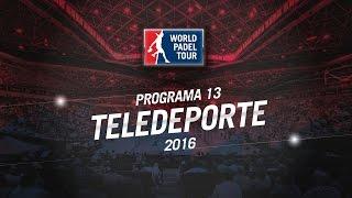 video Mendoza Open y Buenos Aires Padel Master | Programa 13 Teledeporte