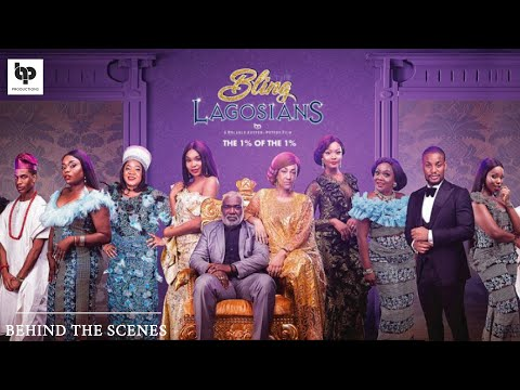 THE BLING LAGOSIANS - Exclusive Behind The Scenes