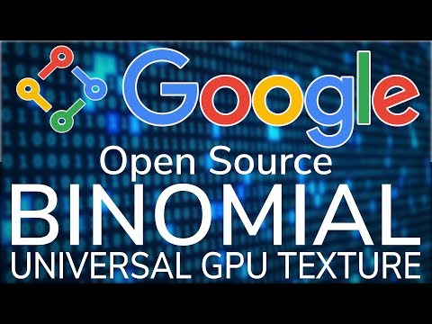 Google & Binomial Open Source GPU Texturing Technology Basis