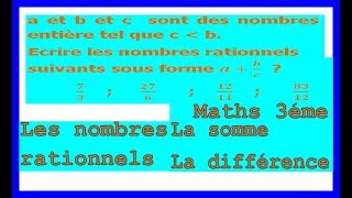 Maths 3ème - Les nombres rationnels Addition et Soustraction Exercice 1